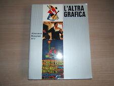 LIBRO=Almanacco Bompiani 1973 =L'altra grafica = Copertina Bruno Munari