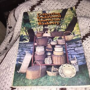 Collecting Traditional American Basketry by Gloria Rothteleki - vintage 1979