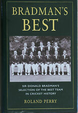 BRADMAN'S BEST Sir Donald's Selection of the Best Team in Cricket History