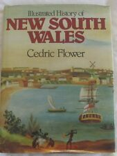 Illustrated History of NEW SOUTH WALES Cedric Flower HC/DJ 1981