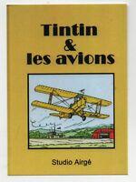 PASTICHE. Carte Postale Tintin - TINTIN ET LES AVIONS - Tirage limité 2016