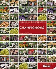 Champignons (format de poche) – de Pierre-Arthur Moreau - 128 pages - NEUF.