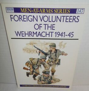 BOOK Osprey Men at Arms MAA 147 Foreign Volunteers of the Wehrmacht 1941-45