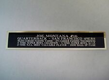Joe Montana 49ers Nameplate For A Football Helmet Display Case 1.5 X 6