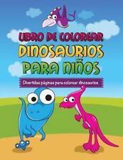 Libro de Colorear Dinosaurios Para Ninos Divertidas Paginas Para Colorear Dinosa