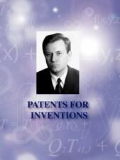 Patents for Inventions by Grigori Grabovoi (2011, Paperback)