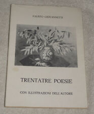 Trentatre Poesie by Fausto Giovannetti (Poetry) 1979 Italian Language SIGNED