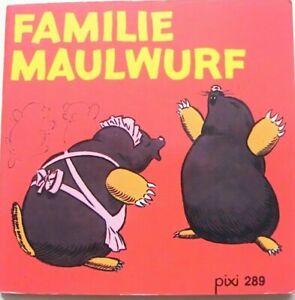 Pixi Buch alt - 289 - Familie Maulwurf - Erstausgabe 1979 - Sammlung - Bücher