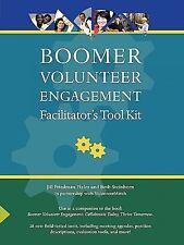 Boomer Volunteer Engagement: Facilitator's Tool Kit (Paperback or Softback)