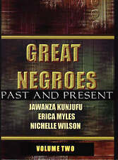 NEW Great Negroes: Past and Present: Volume Two by Dr. Jawanza Kunjufu