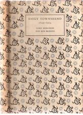Emily Townshend 1849-1934 some memories for her friends, pb private Curwen Press