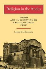 Religion in the Andes : Vision and Imagination in Early Colonial Peru by...