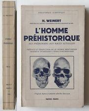 Weinert L'HOMME PREHISTORIQUE Payot 1939 Antropologia Etnologia