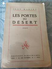 Jean Martet, les portes du désert, Albin Michel 1947 EO