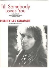 "Henry Lee Summer ""Till Somebody Loves You"" Sheet Music-Piano/Vocal/Guitar- New"