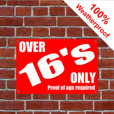 Over 16's only proof of age required sign 9164