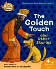 Read with Biff, Chip & Kipper. Phonics and first stories. Level 6: The golden