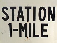 "TIN SIGN ""Station 1 Mile"" Highway Deco  Garage Wall Decor"