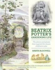 Beatrix Potter's Gardening Life: The Plants and Places That Inspired the Classic
