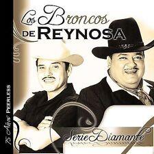 Serie Diamante by Los Broncos de Reynosa (CD, Mar-2009, Warner Music)