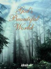 God's Beautiful World: Lord Our Lord, How Excellent Is Thy Name in All the Earth