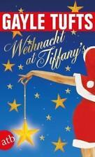 Weihnacht at Tiffany's von Gayle Tufts (2010, Taschenbuch)