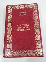 HISTORIA DE DOS CIUDADES CARLOS CHARLES DICKENS LIBRO TAPA DURA PIEL OCEANO