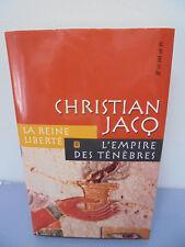 La Reine Liberté - L'Empire des Ténèbres - Christian Jacq - 2001