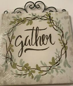 Farmhouse Gather canvas sign 8 x 8 inches new metal top