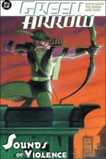 Green Arrow: The Sounds of Violence Vol. 2