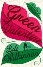 GREEN VALENTINE - WILKINSON, LILI - NEW PAPERBACK BOOK