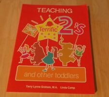 Teaching Terrific Twos 2s and Other Toddlers Terry Graham Linda Camp