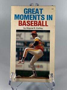 Great Moments in Baseball by Wayne R. Coffey (1983, Paperback)