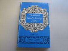 Acceptable - THE OXFORD SCHOOL HARMONY COURSE. BOOK 2 - JAMES DENNY 1966-01-01 M