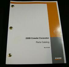 CASE 220B Crawler Excavator Parts Manual Book Catalog List 8-3104