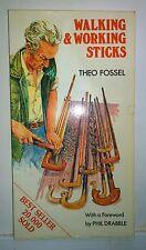 Walking & Working Sticks, Theo Fossel, 1993, ppbk, VGd+ - Scarce