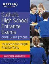 Kaplan Test Prep: Catholic High School Entrance Exams : Coop * Hspt * Tachs...