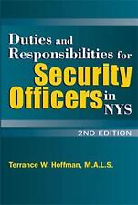 Duties and Responsibilities for Security Officers in New York State by Terrance