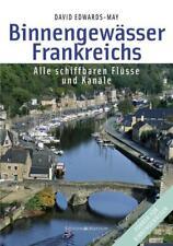 Binnengewässer Frankreichs von David Edwards-May (2003, Gebundene Ausgabe)