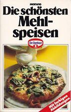 """Serie """"Dr. Oetker Kochbuch"""" Die schönsten Mehlspeisen, Moewig 1991"""