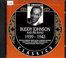 BUDDY JOHNSON    CD  CLASSICS      ' THE CHRONOLOGICAL 1939-1942 '