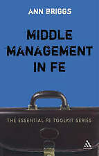 Middle Management in FE by Ann Briggs (Paperback, 2006)