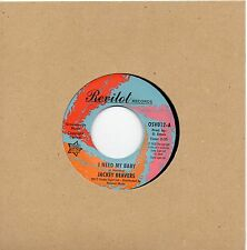 JACKEY BEAVERS I NEED MY BABY/A LOVE THAT NEVER GROWS COLD UK REVILOT/OUTTASIGHT