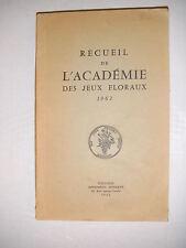 Recueil de l'académie des jeux floraux 1962 Poésie occitan français lyrisme