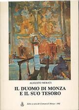 Il duomo di Monza e il suo tesoro Merati Augusto Comune di Monza 1982