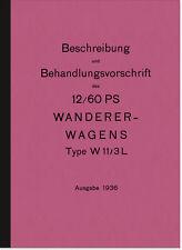 Wanderer W 11 3ltr. Wagen 1936 Bedienungsanleitung Betriebsanleitung Auto W11/3L