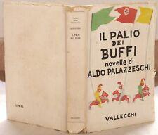 ALDO PALAZZESCHI IL PALIO DEI BUFFI 1937 1 EDIZIONE RAR