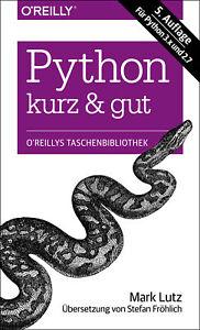 Python  kurz & gut (Mängelexemplar  Sehr Gut)