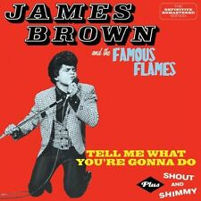 James Brown, James B - Tell Me What You're Gonna Do / Shout & Shimmy [New CD]