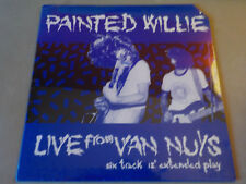 "PAINTED WILLIE 12"" LIVE FROM VAN NUYS SST SIN 34 SEALED 1986"